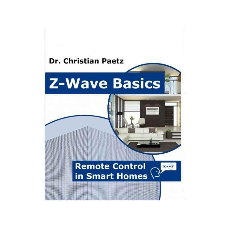 Z-Wave Basics by Christian Paetz - Books on Google Play